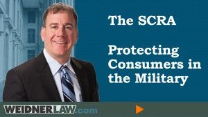 SCRA Protecting Consumers in the Military