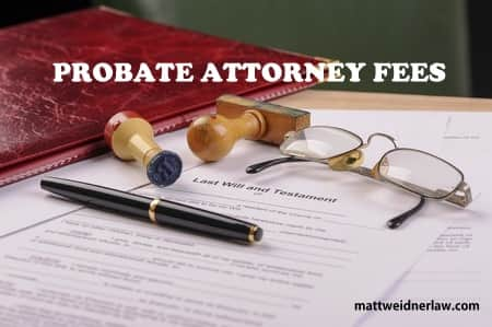 What are the probate attorney fees weidner law solutioingenieria Gallery
