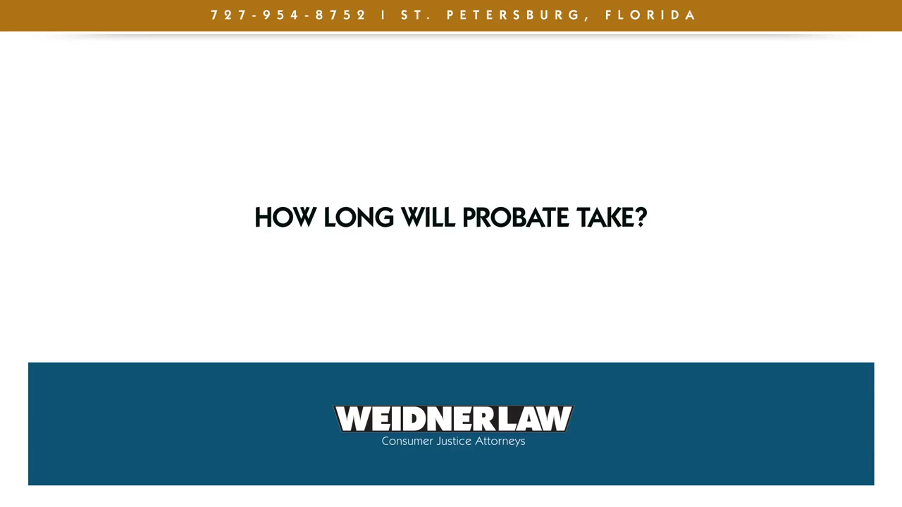 How long will probate take?