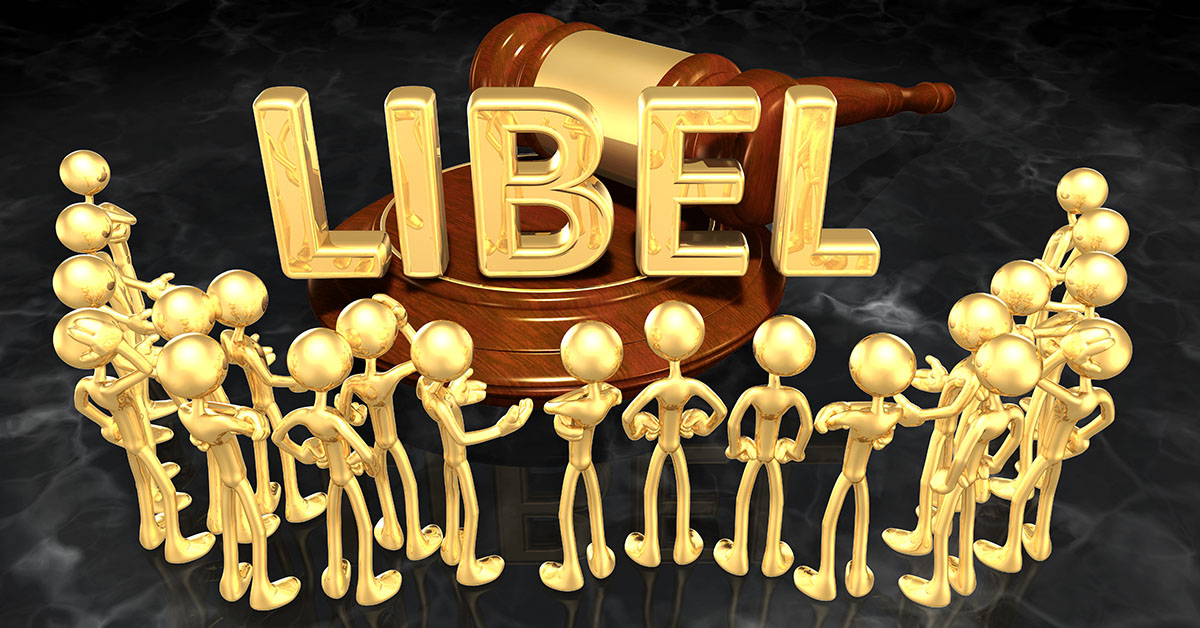 Suing For Libel: What You Should Know